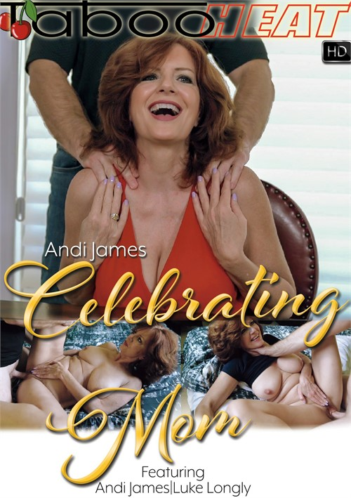 Taboo Heat 2018 Andi James In Celebrating Mom XXX.1080P.MP4