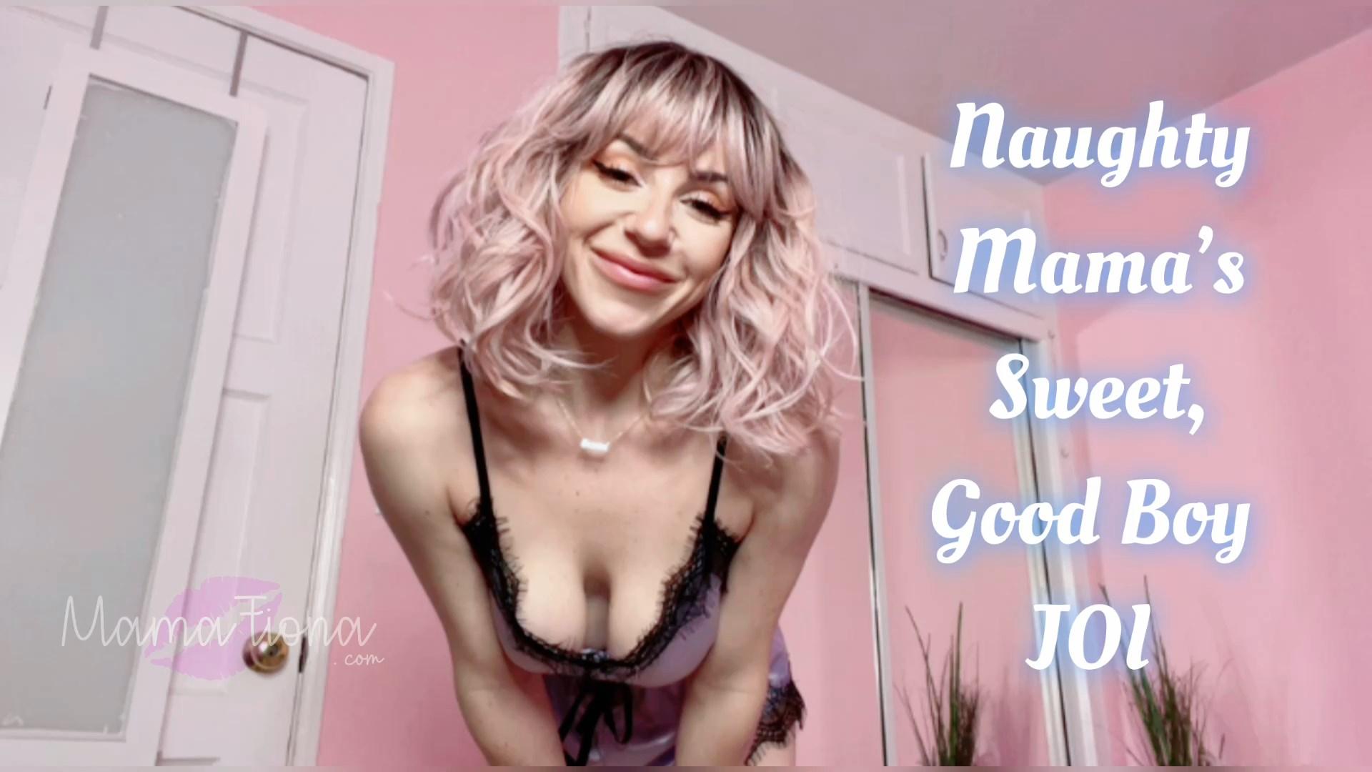 Mama Fiona - Naughty Mamas Sweet Good Boy JOI